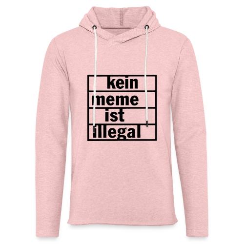 kein meme ist illegal - Leichtes Kapuzensweatshirt Unisex