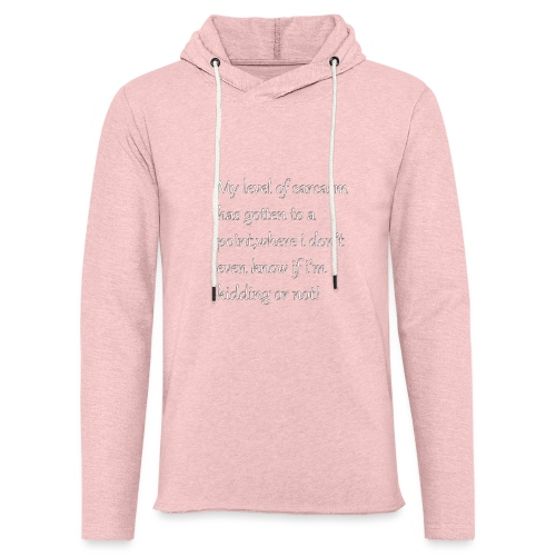 Sarcasm - Lichte hoodie unisex