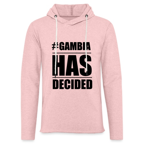 GAMBIA_HAS_DECIDED - Light Unisex Sweatshirt Hoodie