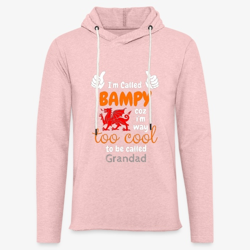 I'm Called BAMPY - Cool Range - Light Unisex Sweatshirt Hoodie