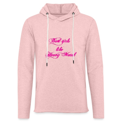 Bad-Girls - Leichtes Kapuzensweatshirt Unisex