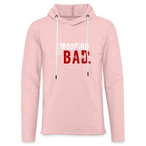 Swooping is Bad Design - Light Unisex Sweatshirt Hoodie