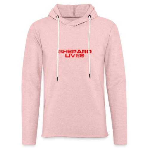 Shepard lives - Light Unisex Sweatshirt Hoodie