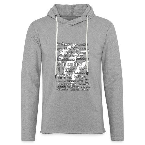 Werewolf in 33 Languages (Black Ver.) - Light Unisex Sweatshirt Hoodie