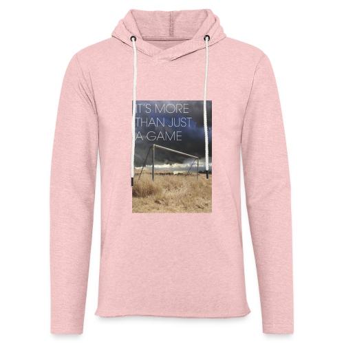 more - Light Unisex Sweatshirt Hoodie