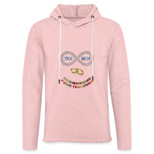 Toi et moi pour toujours - Sweat-shirt à capuche léger unisexe