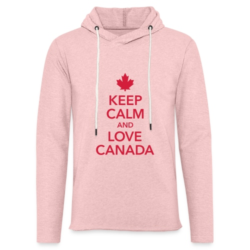 keep calm and love Canada Maple Leaf Kanada - Light Unisex Sweatshirt Hoodie