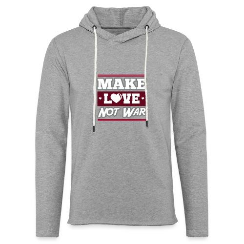 Make_love_not_war by Lattapon - Let sweatshirt med hætte, unisex