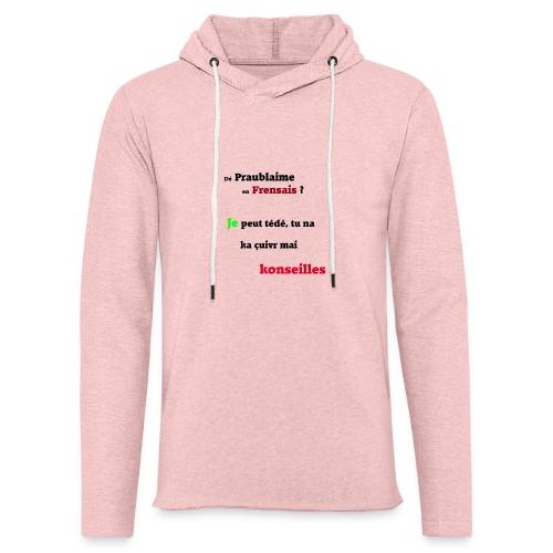 Probleme en français - Sweat-shirt à capuche léger unisexe