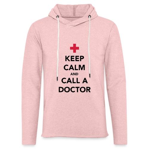 Keep Calm and Call a Doctor - Light Unisex Sweatshirt Hoodie