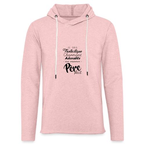 Pere fect - Sweat-shirt à capuche léger unisexe