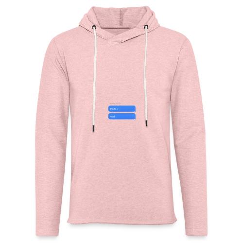Thank u, next - Lichte hoodie unisex