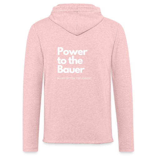 Power to the Bauer - Cooles Design für´s Land - Leichtes Kapuzensweatshirt Unisex