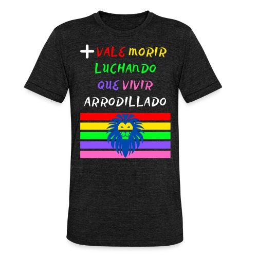 Mas Vale Morir Luchando - Camiseta Tri-Blend unisex de Bella + Canvas