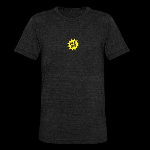 PLSDIE Hatewear - Unisex Tri-Blend T-Shirt von Bella + Canvas