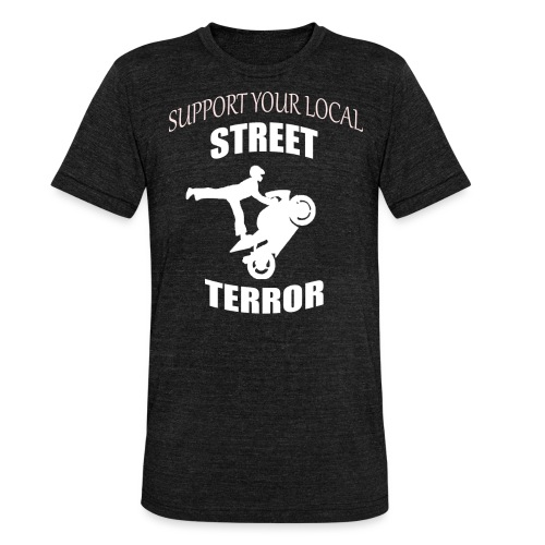 Streetterror Support - Bella + Canvasin unisex Tri-Blend t-paita.