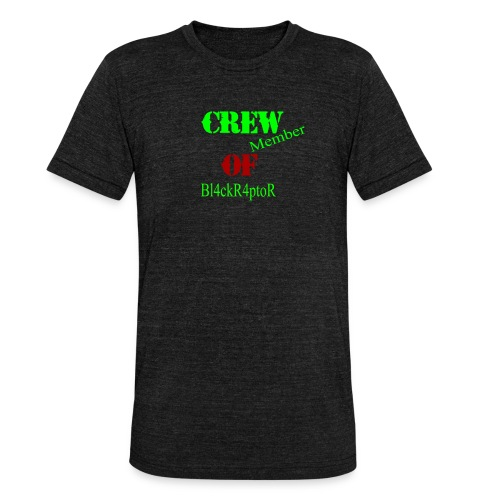 Crew_member_OF_BL4ckR4ptoRR - Unisex Tri-Blend T-Shirt von Bella + Canvas