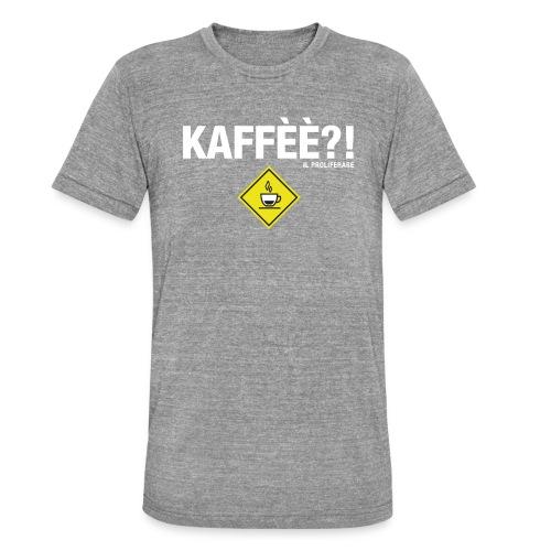 KAFFÈÈ?! by Il Proliferare - Maglietta unisex tri-blend di Bella + Canvas