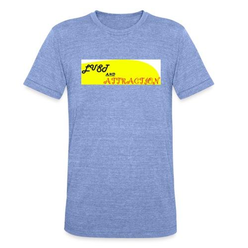 lust ans attraction - Unisex Tri-Blend T-Shirt by Bella & Canvas