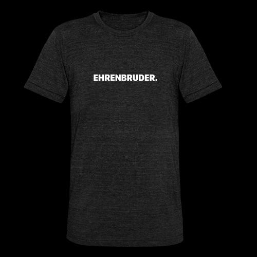 EHRENBRUDER-White - Unisex Tri-Blend T-Shirt von Bella + Canvas