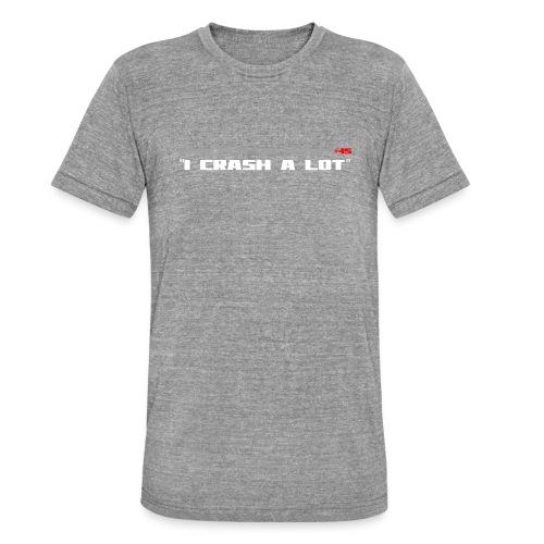 I CRASH A LOT - Unisex Tri-Blend T-Shirt by Bella & Canvas