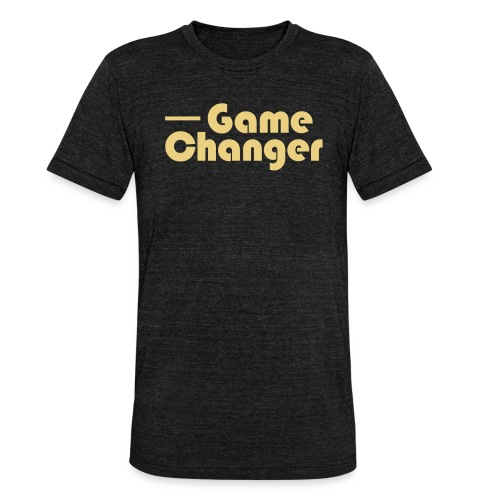Game Changer - Unisex Tri-Blend T-Shirt by Bella & Canvas