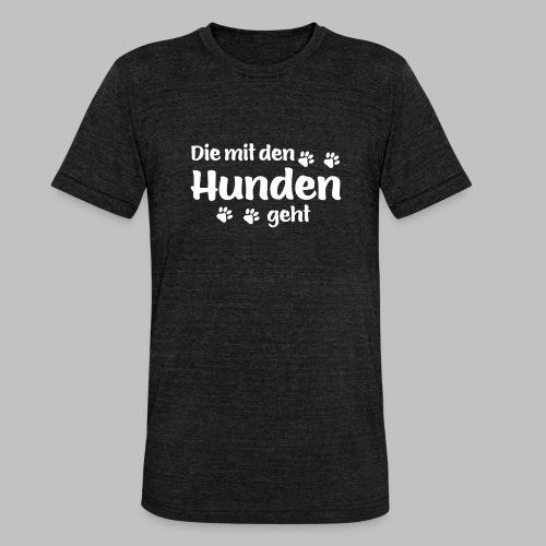 DIE MIT DEN HUNDEN GEHT - Hundepfoten - Unisex Tri-Blend T-Shirt von Bella + Canvas