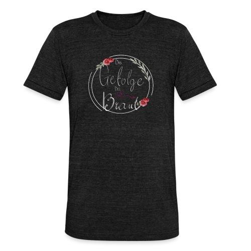Gefolge der Braut - Unisex Tri-Blend T-Shirt von Bella + Canvas