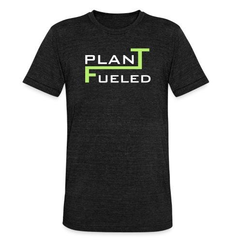 PLANT FUELED - Unisex Tri-Blend T-Shirt von Bella + Canvas