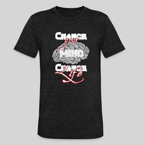 change your mind change your life - Unisex Tri-Blend T-Shirt von Bella + Canvas