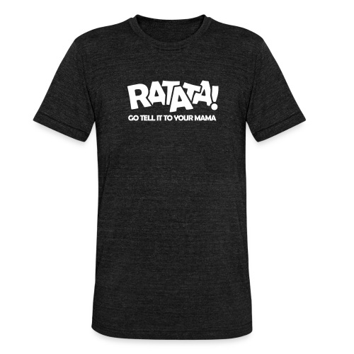 RATATA full - Unisex Tri-Blend T-Shirt von Bella + Canvas