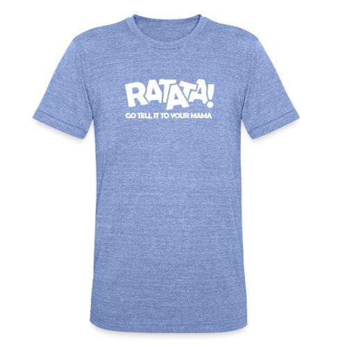 RATATA full - Unisex Tri-Blend T-Shirt von Bella + Canvas