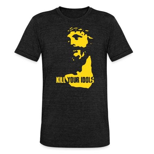 Kill your idols - Unisex Tri-Blend T-Shirt by Bella & Canvas