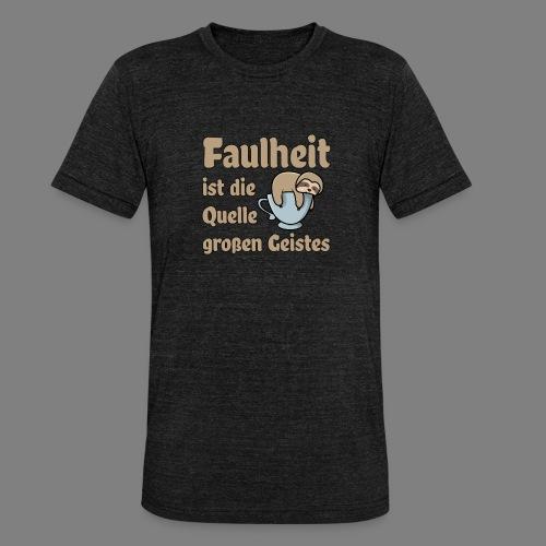 Faulheit - Unisex Tri-Blend T-Shirt von Bella + Canvas