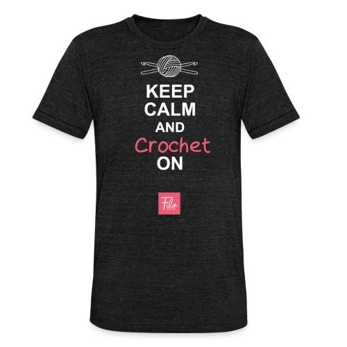 Keep calm and Crochet on - Maglietta unisex tri-blend di Bella + Canvas