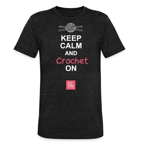 Keep calm and Crochet on - Maglietta unisex tri-blend di Bella + Canvas