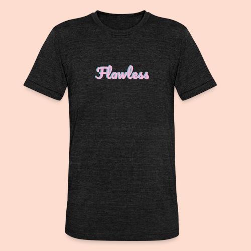 flawless - Unisex Tri-Blend T-Shirt by Bella & Canvas