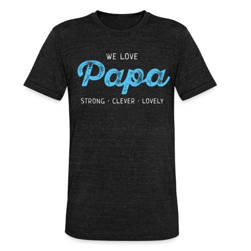 Papa Shirt Liebe Vater Geschenk Love Vatertag - Unisex Tri-Blend T-Shirt von Bella + Canvas