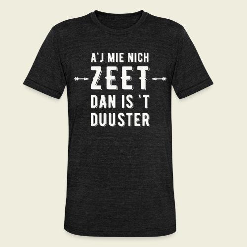 Aj Mie Nich Zeet... - Unisex tri-blend T-shirt van Bella + Canvas