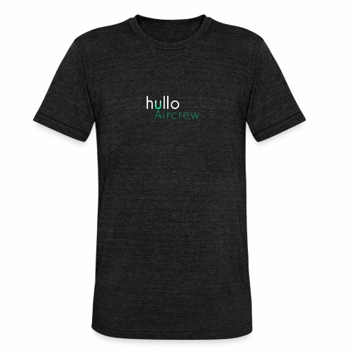 hullo Aircrew Dark - Unisex Tri-Blend T-Shirt by Bella & Canvas