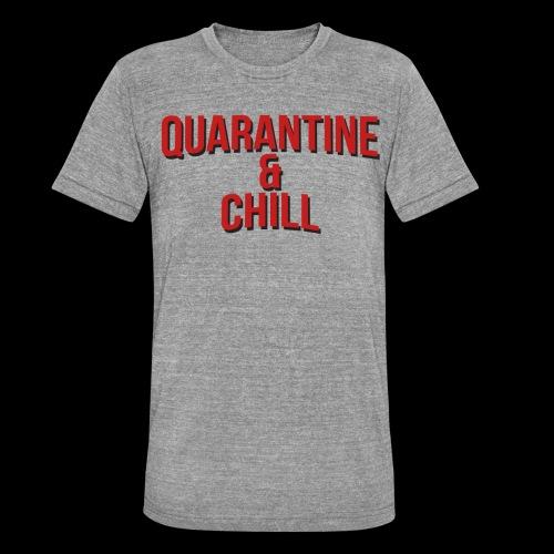 Quarantine & Chill Corona Virus COVID-19 - Unisex Tri-Blend T-Shirt von Bella + Canvas