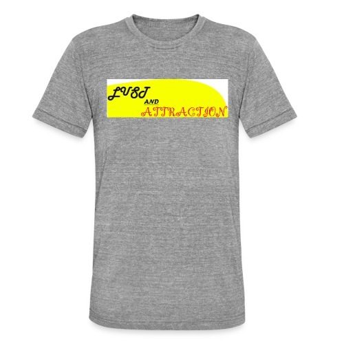 lust ans attraction - Unisex Tri-Blend T-Shirt by Bella & Canvas