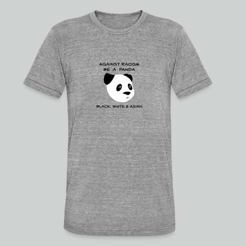 Against Racism Panda - Unisex Tri-Blend T-Shirt von Bella + Canvas