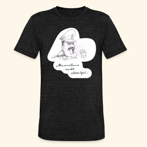 Mundus vult decipi (Diktator) - Unisex Tri-Blend T-Shirt von Bella + Canvas