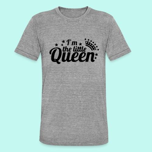 I'm the little Queen - Unisex Tri-Blend T-Shirt von Bella + Canvas