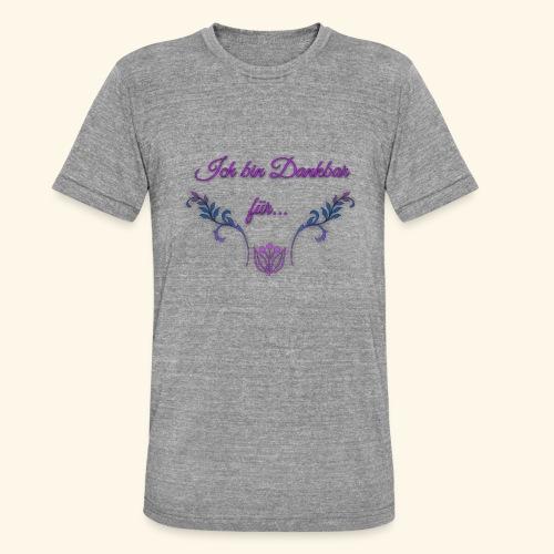 Ich bin Dankbar für... - Unisex Tri-Blend T-Shirt von Bella + Canvas