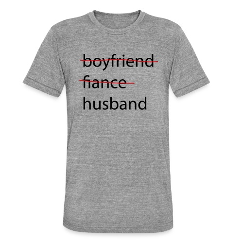 husband - Unisex Tri-Blend T-Shirt von Bella + Canvas