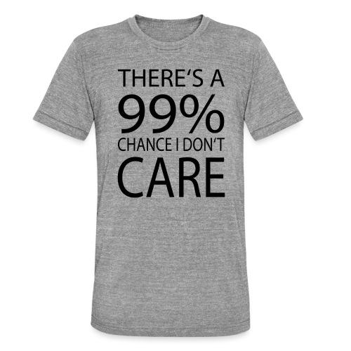 Ist mir egal lustiges Design Sarkasmus - Unisex Tri-Blend T-Shirt von Bella + Canvas