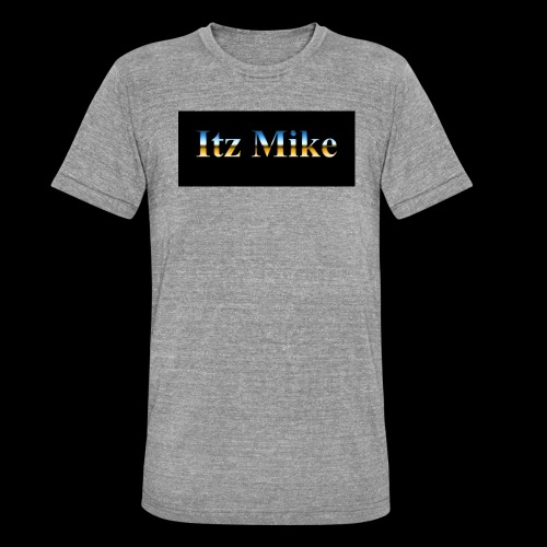 Itz Mike Merch - Unisex Tri-Blend T-Shirt by Bella & Canvas