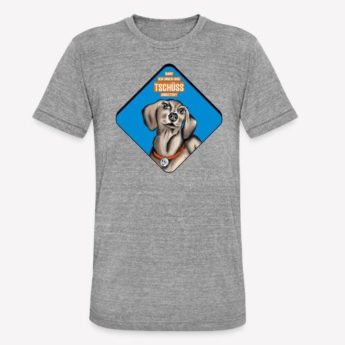 Dackel – Darf ich Ihnen das TSCHÜSS anbieten? - Unisex Tri-Blend T-Shirt von Bella + Canvas
